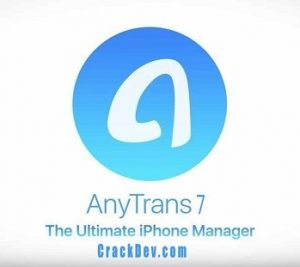 AnyTrans Crack 2019